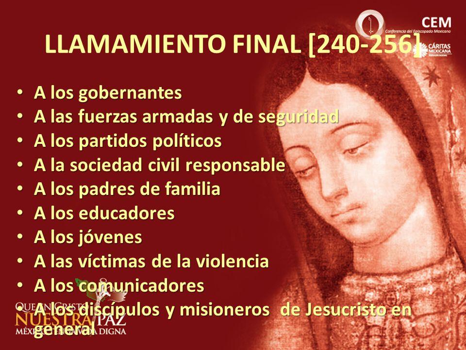 LLAMAMIENTO FINAL [240-256] A los gobernantes